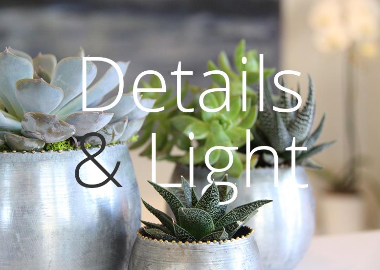 Details & Light